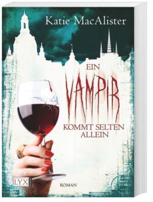 Dark One Band 6: Ein Vampir kommt selten allein, Katie MacAlister