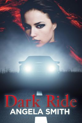 Dark Ride, Angela Smith