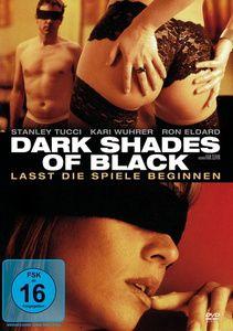 Dark Shades of Black - Lasst die Spiele beginnen