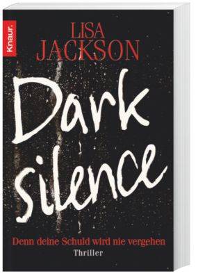 Dark Silence, Lisa Jackson