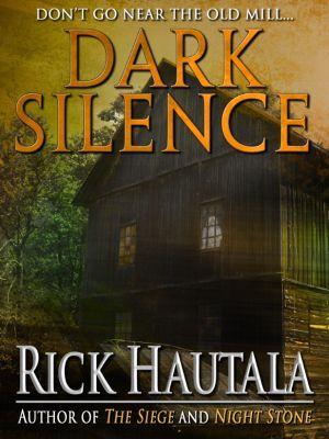 Dark Silence, Rick Hautala