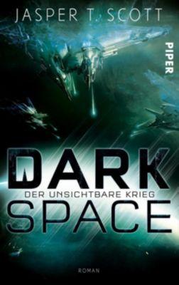 Dark Space - Der unsichtbare Krieg - Jasper T. Scott |