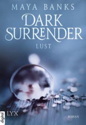 Dark Surrender Band 2: Lust, Maya Banks