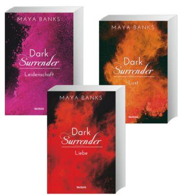 Dark Surrender - Leidenschaft / Lust / Liebe, Maya Banks