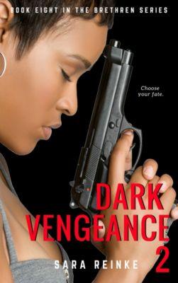 Dark Vengeance Part 2, Sara Reinke