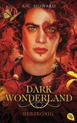 Dark Wonderland - Herzkönig - A. G. Howard |