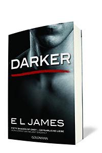 Darker - Fifty Shades of Grey. Gefährliche Liebe von Christian selbst erzählt - Produktdetailbild 1