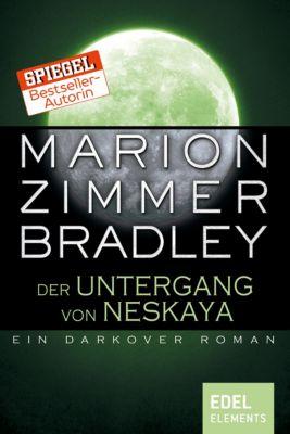 Darkover-Zyklus: Der Untergang von Neskaya, Marion Zimmer Bradley