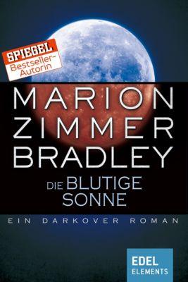 Darkover-Zyklus: Die blutige Sonne, Marion Zimmer Bradley