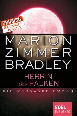 Darkover-Zyklus: Herrin der Falken, Marion Zimmer Bradley