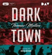Darktown, 2 MP3-CDs, Thomas Mullen
