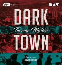 Darktown, 2 MP3-CDs, Thomas Mullen