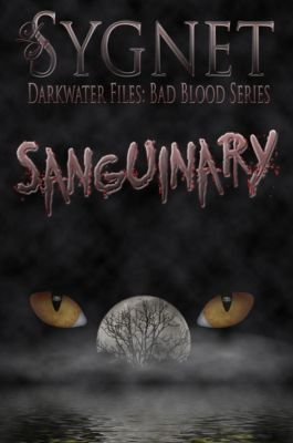 Darkwater Files: Bad Blood: Sanguinary, LS Sygnet