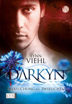 Darkyn Band 1: Versuchung des Zwielichts, Lynn Viehl