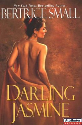 Darling Jasmine, Bertrice Small