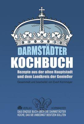 Darmstädter Kochbuch - Evert Kornmayer |