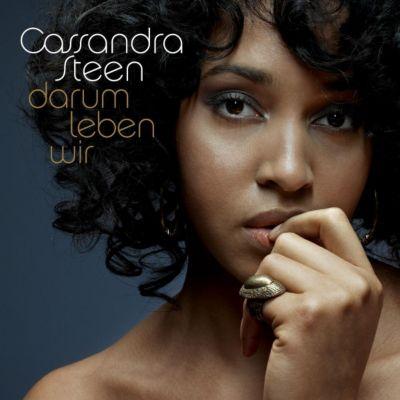 Darum Leben Wir, Cassandra Steen