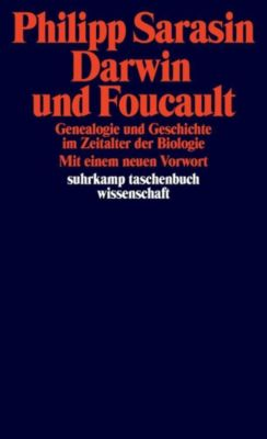 Darwin und Foucault, Philipp Sarasin