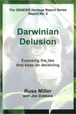 Darwinian Delusion, Russ Miller