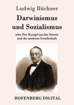 Darwinismus und Sozialismus, Ludwig Büchner