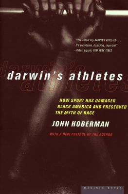 Darwin's Athletes, John Hoberman
