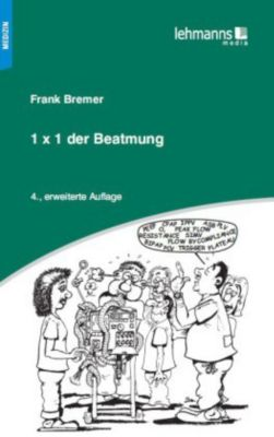 Das 1 x 1 der Beatmung, Frank Bremer