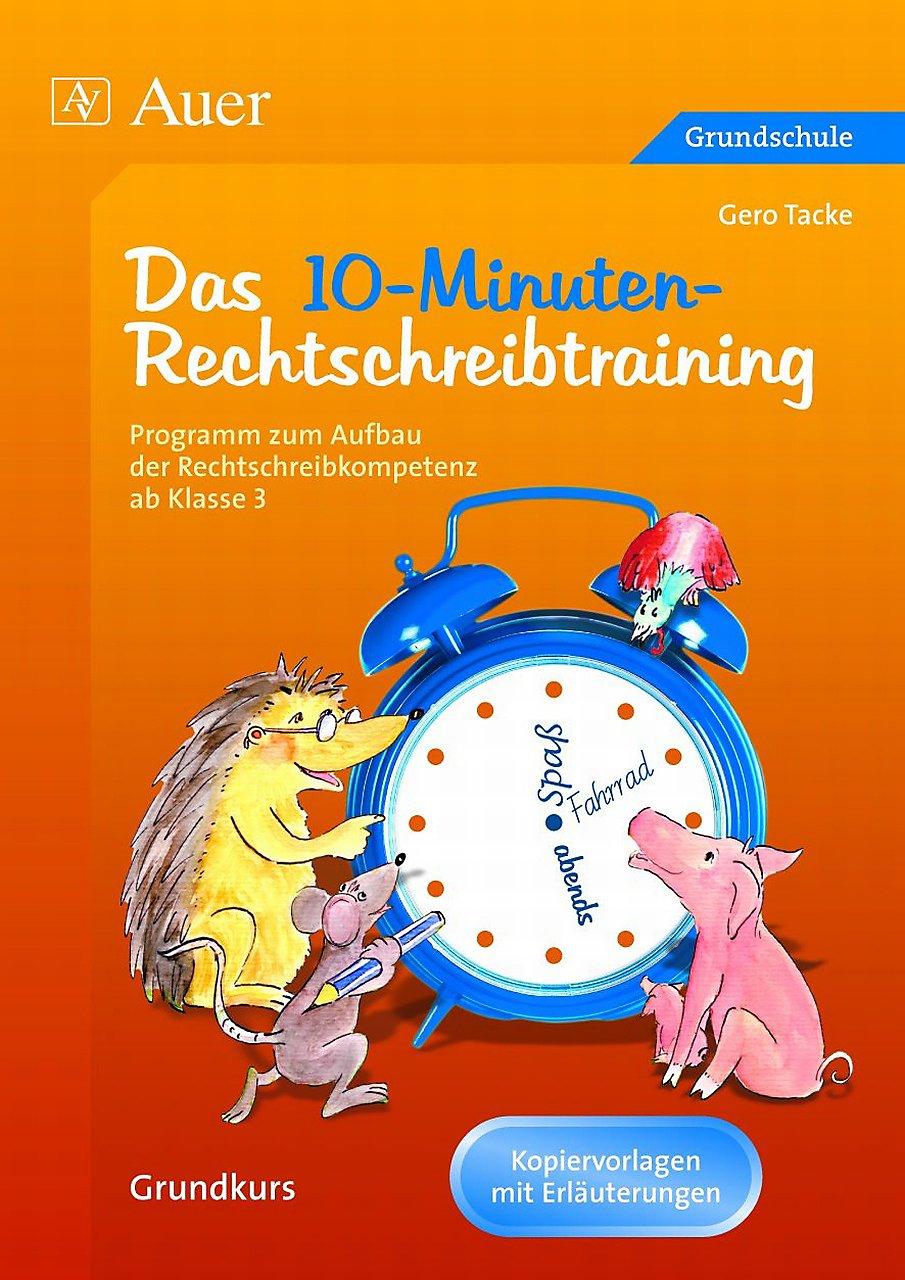 Das 10 Minuten Rechtschreibtraining Arbeitsblätter Als