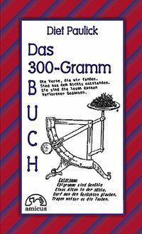 Das 300-Gramm-Buch - Diet Paulick pdf epub