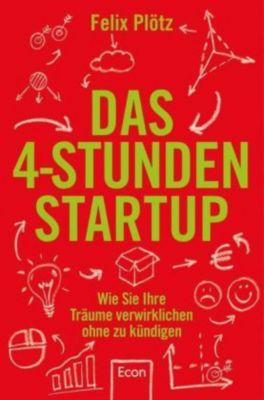 Das 4-Stunden-Startup, Felix Plötz