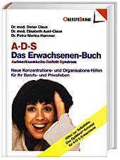 Das A.D.S.-Erwachsenen-Buch, Dieter Claus, Elisabeth Aust-Claus, Petra-Marina Hammer