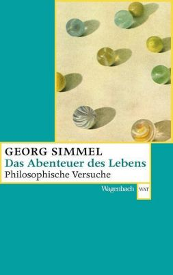 Das Abenteuer des Lebens - Georg Simmel  