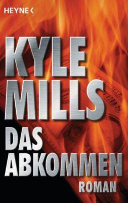 Das Abkommen, Kyle Mills