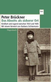 Das Abseits als sicherer Ort - Peter Brückner |