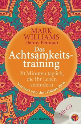 Das Achtsamkeitstraining, m. Audio-CD, Mark Williams, Danny Penman