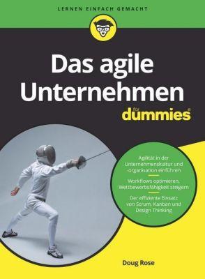 Das agile Unternehmen für Dummies - Doug Rose |