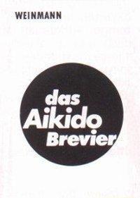 Das Aikido-Brevier