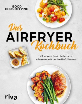 Das Airfryer-Kochbuch - Good Housekeeping |