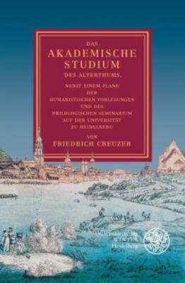 Das akademische Studium des Alterthums, Friedrich Creuzer