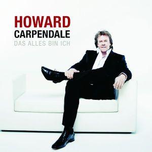 Das alles bin ich, Howard Carpendale
