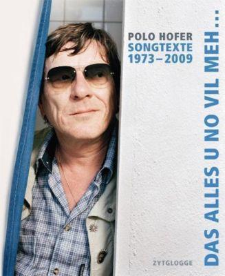 Das alles u no viel meh.., Polo Hofer