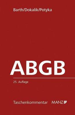 Das Allgemeine bürgerliche Gesetzbuch (ABGB), Kommentar (f. Österreich)