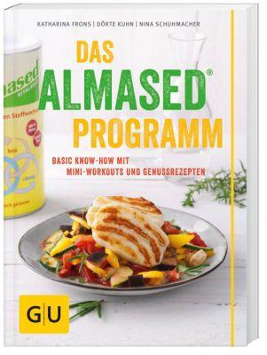 Das Almased-Programm, Katharina Frons, Dörte Kuhn, Nina Schuhmacher