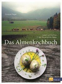 Das Almenkochbuch - Cordula Flegel pdf epub
