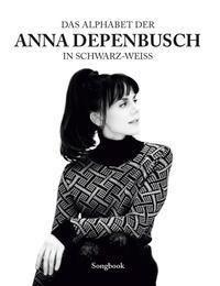 Das Alphabet der Anna Depenbusch in schwarz-weiß - Anna Depenbusch pdf epub