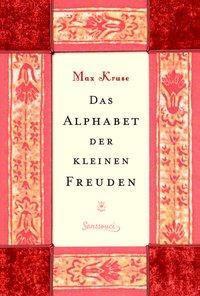 Das Alphabet der kleinen Freuden - Max Kruse pdf epub