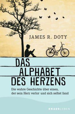 Das Alphabet des Herzens - James R. Doty |