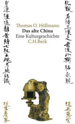 Das alte China, Thomas O. Höllmann