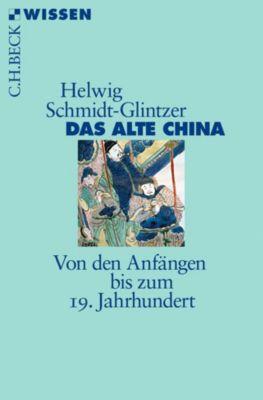 Das alte China, Helwig Schmidt-Glintzer