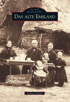 Das alte Emsland, Andreas Eiynck