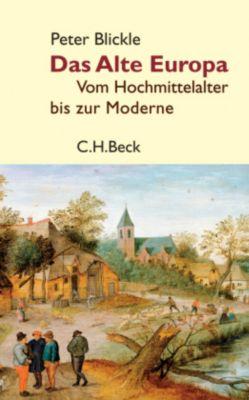 Das Alte Europa, Peter Blickle